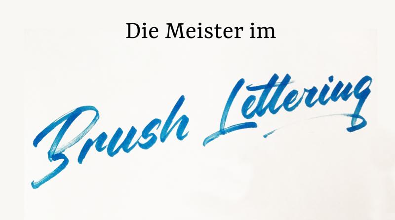 Meister im Brush Lettering
